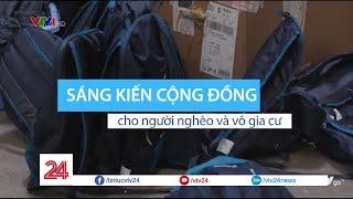 """Tiêu điểm: """"Phẩm giá cho người nghèo"""" – Sáng kiến cộng đồng cho người nghèo và vô gia cư - Tin VTV24"""