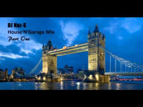 HouseNGarage Mix Part1 DJ NazS