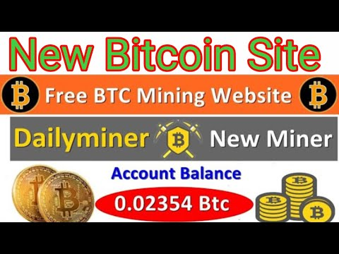 dailyminer.me Legit Or Scam | New Free Bitcoin Mining Site 2020 | Legit Bitcoin Mining Site 2020