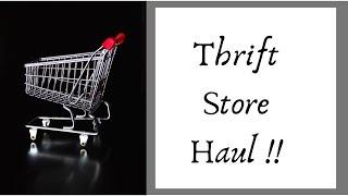 Thrift Store Haul.  June 12.