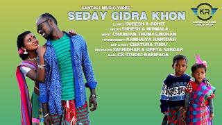SEDAY GIDRA KHONAH NEW SANTALI VIDEO 2020 || KING & ANJALI