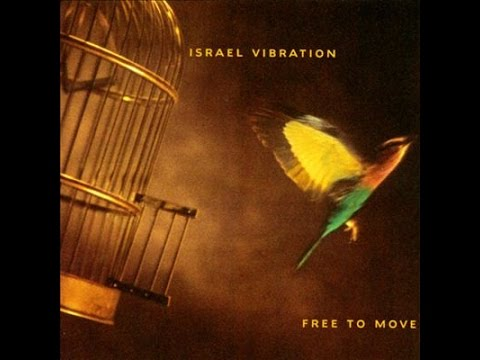 ISRAEL VIBRATION - Mud Up (Free To Move)