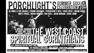 """In The Morning"" The West Coast Spiritual Corinthians"