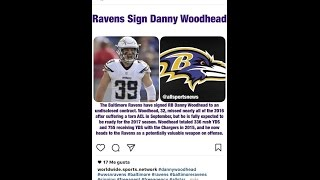 Danny wood head sign with the Baltimore ravens , chargers lost a weapon