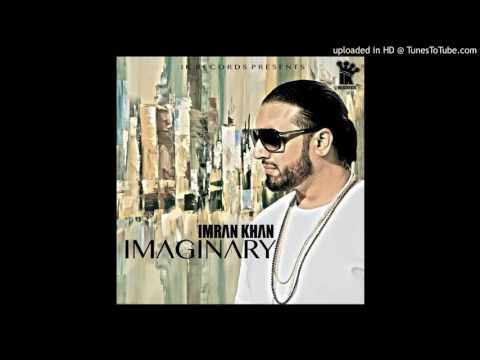Imaginary  Imran Khan Audio