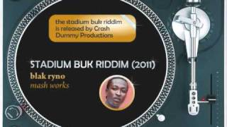 Stadium Buk riddim mix (2011): Masicka,Kiprich,Cregis,Shifta,Blak Ryno,Navino,Qban