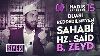 Duası Reddedilmeyen Sahabî Hz. Saîd b. Zeyd | Mahmut Karakış (Hadis Dersleri 92. Ders)