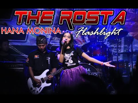 Hana Monina - Flashlight | The Rosta Live Lap. Talang, Rejoso, Nganjuk 2016