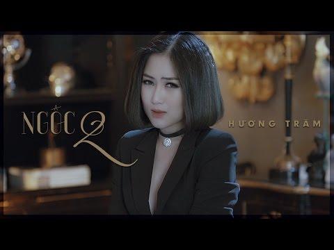 Ngốc 2 (Hãy Để Em Quên) | Hương Tràm Official MV