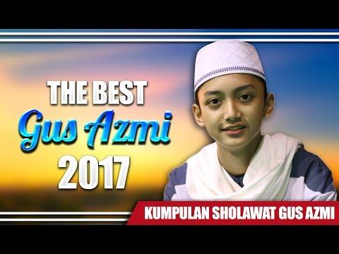 """"""" Kumpulan Sholawat Terbaru Gus Azmi 2017 """" Syubbanul Muslimin."""