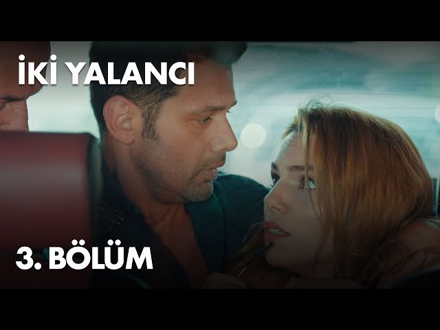 Iki Yalancı > Episode 3