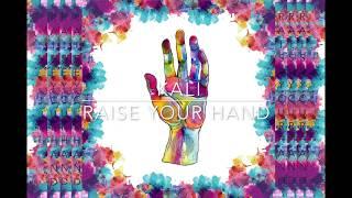 KALI - Raise Your Hand - [Official Audio]