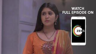 Tula Pahate Re - Spoiler Alert - 24 June 2019 - Watch Full Episode On ZEE5 - Episode 275