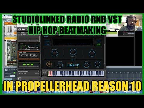 STUDIO LINKED VST RADIO R&B | PROPELLERHEAD REASON 10 HIP HOP BEAT
