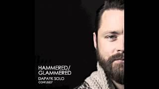 Dapayk solo - Glammered