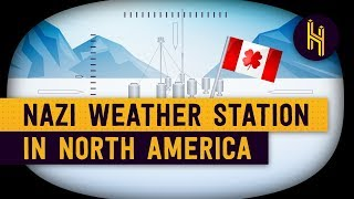 The Nazi Weather Station in North America