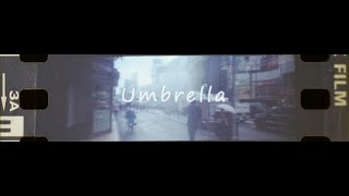 Blue Vintage「Umbrella」 Official Music Video
