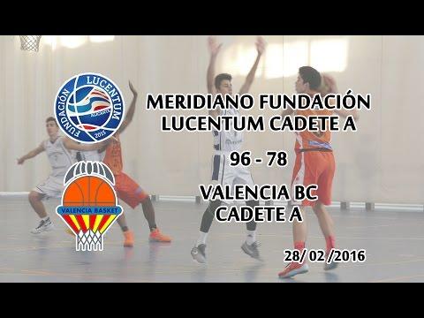 Lucentum Cadete A   Valencia BC A