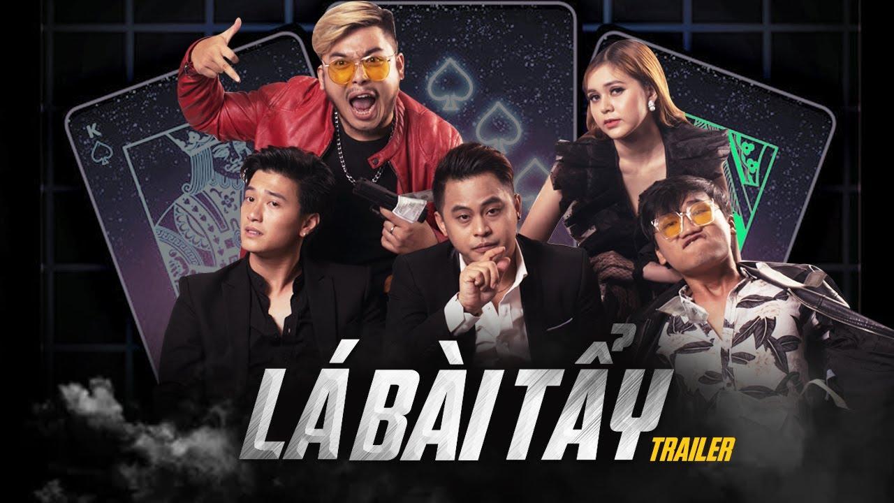 Phim Giang Hồ 2021 Lá Bài Tẩy (Trailer) - La Thành, Xuân Nghị, Huỳnh Anh