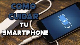 COMO CUIDAR EL SMARTPHONE |  TRUCOS PARA SMARTPHONE