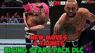 AGT - WWE 2K19 | RISING STARS PACK DLC - ALL New Moves & Taunts! (ПОРИКОШЕТИМ?)