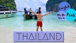 Thailand 2017 | TRAVELLING VLOG - BANGKOK, KRABI, PHI PHI ISLANDS & MAYA BAY