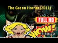 [ [WOW!] ] No.99 @The Green Hornet (2011) #The7821ryjui