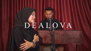 ONCE - Dealova Cover by Syarifah Intan