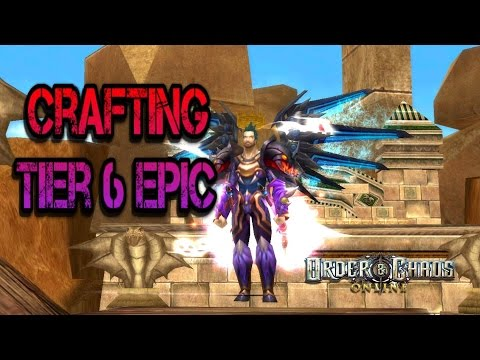 Order And Chaos Online - Crafting Tier 6 Epic - How To Get