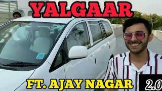 Yalgaar - Ajay Nagar | Ek Kahani hai Jo Sabko Sunani hai | Yalgaar ft. Ajay Nagar X Willy Frenzy