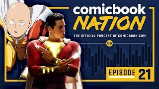 ComicBook Nation Episode #21: 'Shazam!' & One-Punch Man Season 2 Review