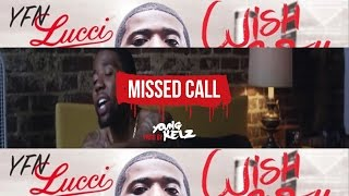 """YFN Lucci Type Beat 2017 - """" Missed Call """" (Prod. By Young Kelz & Y.I.B)"""