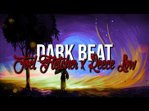 Joel Fletcher & Reece Low - Dark Beat (Original Mix)