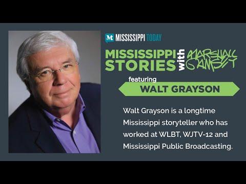 Mississippi Stories: Walt Grayson