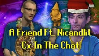 A Friend Ft. Nicandlit - Cx In The Chat
