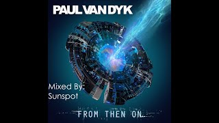 Paul Van Dyk Present From Then On Mixed By MAT 9000