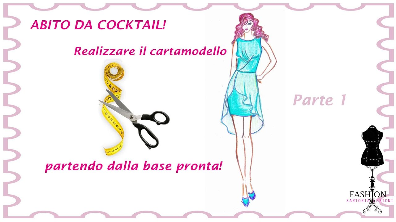 Ben noto VIDEO CORSO GRATIS] -CARTAMODELLO DI UN ABITO DA COCKTAIL! - YouTube NM04