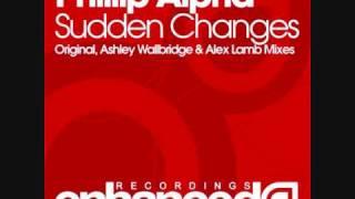 Phillip Alpha - Sudden Changes (Alex Lamb Remix)