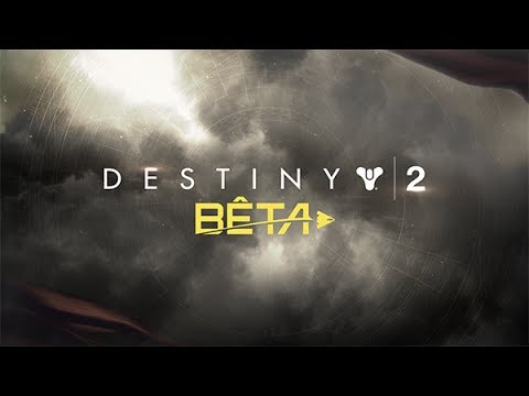 Download Youtube: Destiny 2 – Bande-annonce officielle de lancement de la bêta [FR]