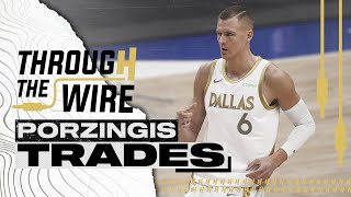 What Is The Perfect Kristaps Porzingis Trade? | Though The Wire Podcast