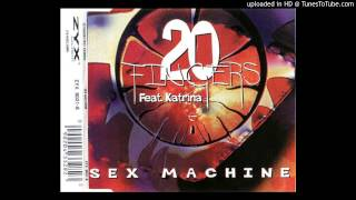 20 Fingers Feat. Katrina ‎= Sex Machine (Erotica Mix)