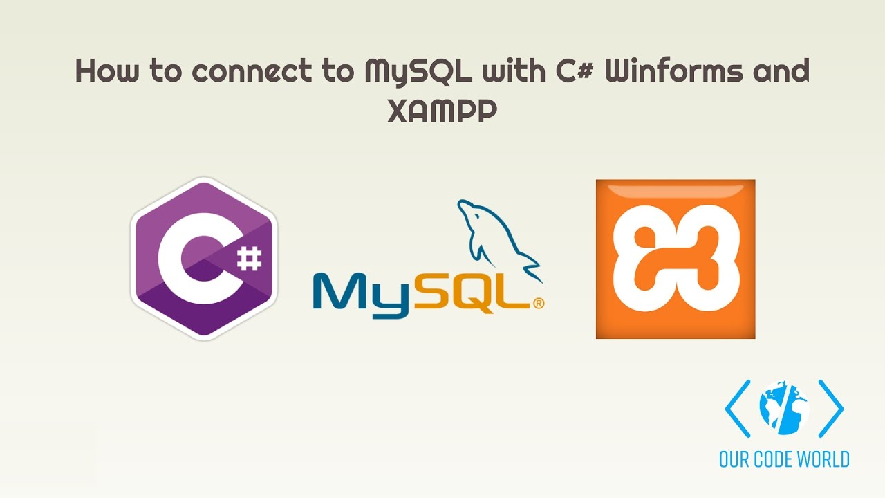 How to connect to MySQL with C# Winforms and XAMPP