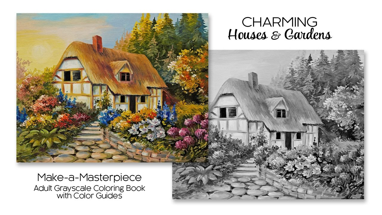 Charming Houses Gardens Adult Grayscale Coloring Book with Color Guides YouTube