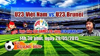 U23 Việt Nam Vs U23 Brunei - SEA Games 28 | FULL
