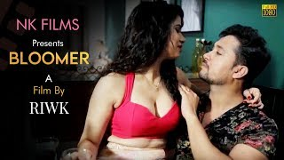 Bloomer | Hindi Short Film | Riwk | Neeta | Kamal | Laxmi | NK Films