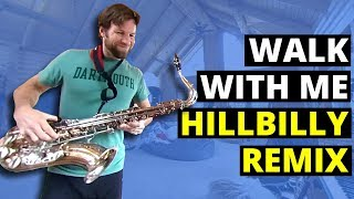 Walk with me hillbilly remix (360 Music Video)