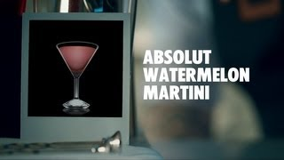 Absolut Watermelon Martini Drink Recipe - How To Mix