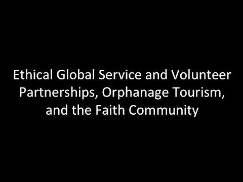 Orphanage Tourism, Faith Communities, and Holistic Development