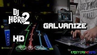 DJ Hero 2 - Galvanize 100% FC (Expert) HD
