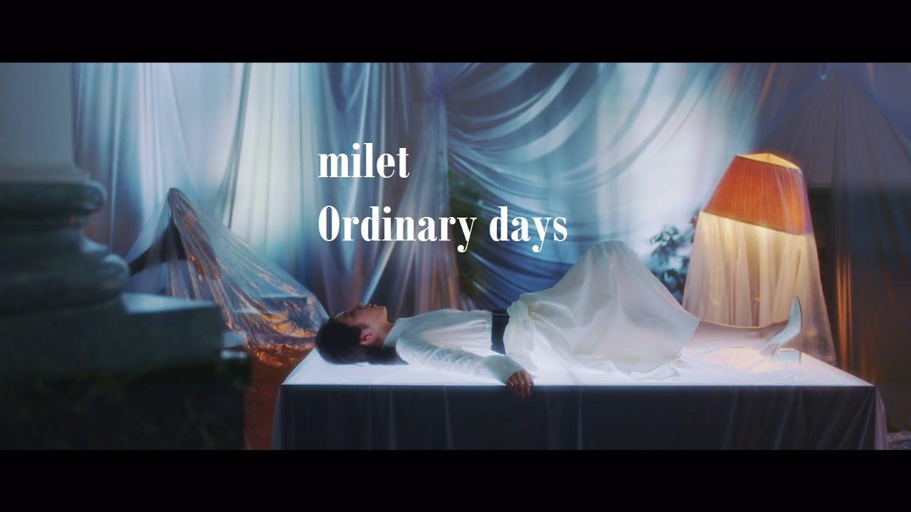milet「Ordinary days」teaser (日本テレビ系水曜ドラマ「ハコヅメ~たたかう!交番女子~」主題歌 7/14先行配信)